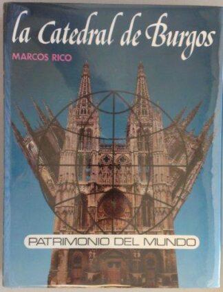 Portada LA CATEDRAL DE BURGOS - MARCOS RICO SANTAMARÍA -