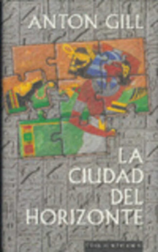 Portada LA CIUDAD DEL HORIZONTE - ANTON GILL - CIRCULO DE LECTORES