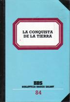 Portada LA CONQUISTA DE LA TIERRA - - - BIBLIOTECA BASICA SALVAT