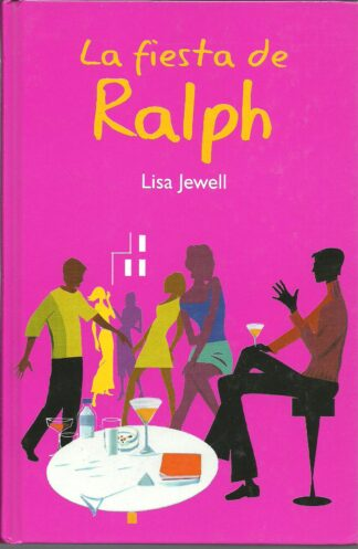 Portada LA FIESTA DE RALPH - LISA JEWEL - RBA