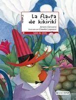 Portada LA FLAUTA KIKIRIKÍ - ARTURO CORCUERA - EVEREST