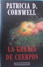 Portada LA GRANJA DE CUERPOS - PATRICIA CORNWELL - CIRCULO DE LECTORES