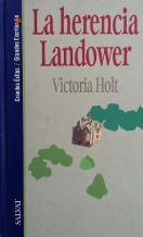 Portada LA HERENCIA LANDOWER - VICTORIA HOLT - SALVAT