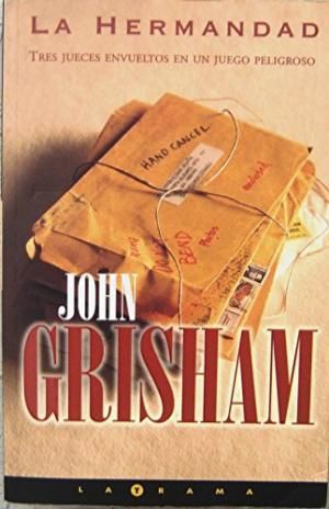 Portada LA HERMANDAD - JOHN GRISHAM - EDICIONES B