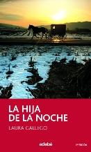 Portada LA HIJA DE LA NOCHE - LAURA GALLEGO - EDEBE