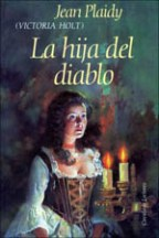 Portada LA HIJA DEL DIABLO - JEAN PLAIDY (VICTORIA HOLT) - CIRCULO DE LECTORES