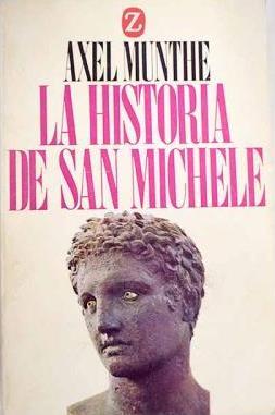 Portada LA HISTORIA DE SAN MICHELE - AXEL MUNTHE - JUVENTUD