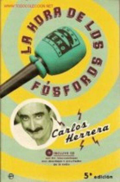 Portada LA HORA DE LOS FOSFOROS - CARLOS HERRERA - LA ESFERA DE LOS LIBROS