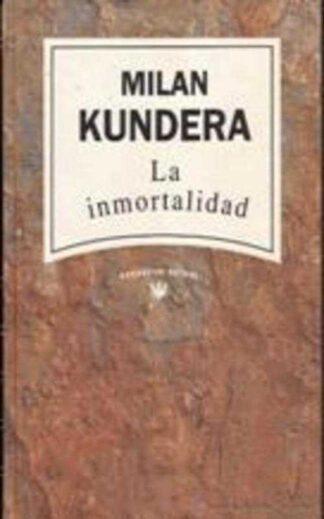 Portada LA INMORTALIDAD - MILAN KUNDERA - RBA