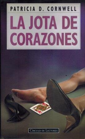 Portada LA JOTA DE CORAZONES - PATRICIA D. CORNWELL - CIRCULO DE LECTORES