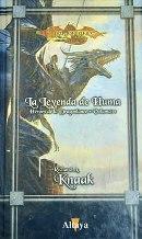 Portada LA LEYENDA DE HUMA. HEROES DE LA DRAGOLANCE VOLUMEN 1 - RICHARD A. KNAAK - ALTAYA