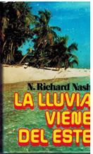 Portada LA LLUVIA VIENE DEL ESTE - N. RICHARD NASH - MUNDO ACTUAL DE EDICIONES