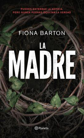 Portada LA MADRE - FIONA BARTON - ESPASA CALPE