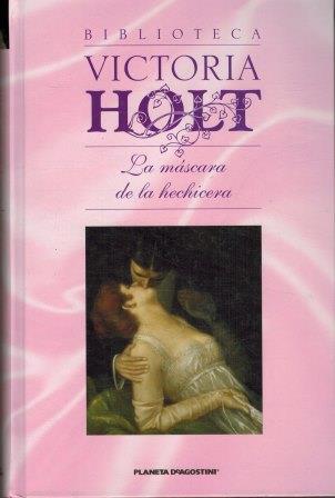 Portada LA MASCARA DE LA HECHICERA - VICTORIA  HOLT - PLANETA DEAGOSTINI