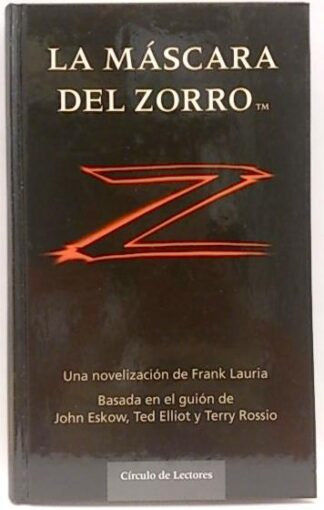 Portada LA MASCARA DEL ZORRO - FRANK LAURIA - CIRCULO DE LECTORES