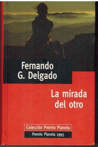 Portada LA MIRADA DEL OTRO - FERNANDO G. DELGADO - PLANETA DEAGOSTINI