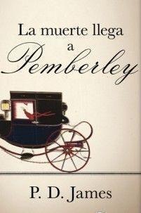 Portada LA MUERTE LLEGA A PEMBERLEY - P D JAMES - BRUGUERA