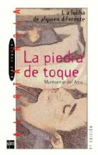Portada LA PIEDRA DE TOQUE - MONTSERRAT DEL AMO - SM GRAN ANGULAR