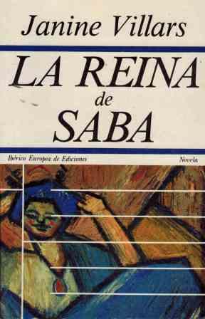 Portada LA REINA DE SABA - JANINE VILLARS - IBERICO EUROPEA DE EDICIONES