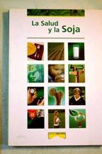 Portada LA SALUD Y LA SOJA - VARIOS AUTORES - EDITORES MEDICOS S.A