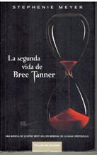 Portada LA SEGUNDA VIDA DE BREE TANNER - STEPHENIE MEYER - CIRCULO DE LECTORES
