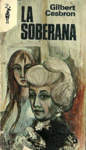 Portada LA SOBERANA - GILBERT CESBRON - PLAZA Y JANES