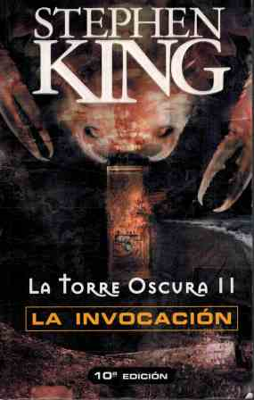 Portada LA TORRE OSCURA II LA INVOCACION - STEPHEN KING - PUNTO DE LECTURA