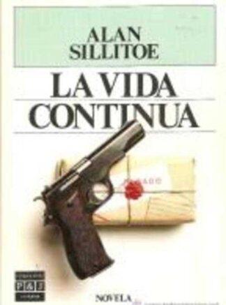 Portada LA VIDA CONTINUA - ALAN SILLITOE - PLAZA Y JANES