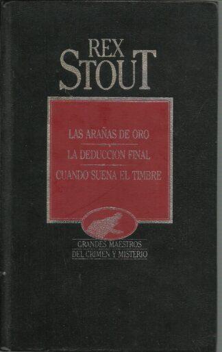 Portada LAS ARAÑAS DE ORO  LA DEDUCCION FINAL  CUANDO SUENA EL TIMBRE - REX STOUT - ORBIS