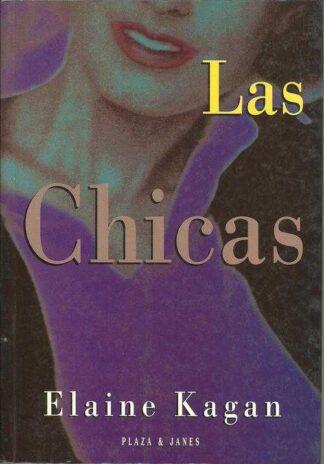 Portada LAS CHICAS - ELAINE KAGAN - PLAZA Y JANES