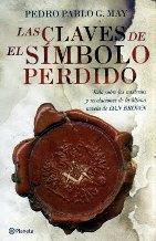 Portada LAS CLAVES DE EL SIMBOLO PERDIDO - PEDRO PABLO G.MAY - PLANETA