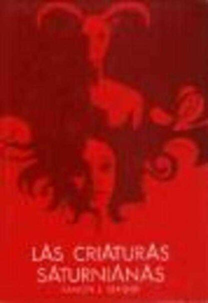 Portada LAS CRIATURAS SATURNIANAS - RAMON J. SENDER - DESTINO