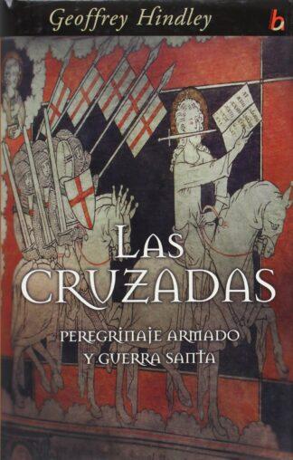 Portada LAS CRUZADAS - GEOFFREY HINDLEY  - CIRCULO DE LECTORES