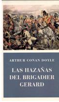 Portada LAS HAZAÑAS DEL BRIGADIER GERARD - ARTHUR CONAN DOYLE - COMUNICACION Y PUBLICACIONES SA