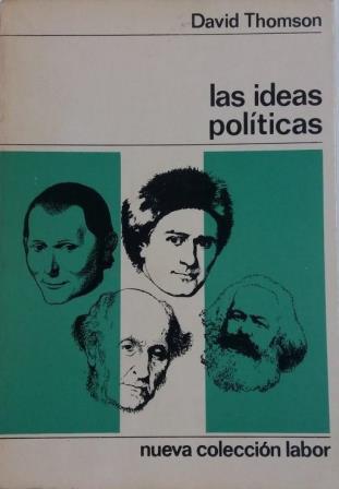 Portada LAS IDEAS POLITICAS - DAVID THOMSON - NCL