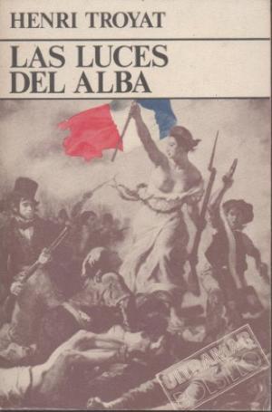 Portada LAS LUCES DEL ALBA - HENRI TROYAT - ULTRAMAR