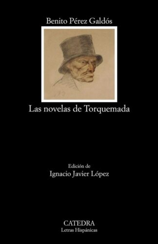 Portada LAS NOVELAS DE TORQUEMADA - BENITO PEREZ GALDOS - CATEDRA