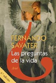 Portada LAS PREGUNTAS DE LA VIDA - FERNANDO SAVATER - ARIEL