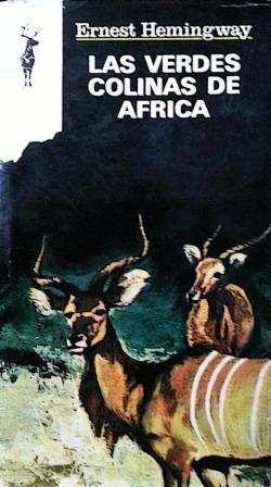 Portada LAS VERDES COLINAS DE AFRICA - ERNEST HEMINGWAY - EDICIONES G.P