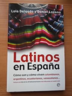 Portada LATINOS EN ESPAÑA - LOLA DELGADO Y DANIEL LOZANO - LA ESFERA DE LOS LIBROS