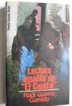 Portada LECTURA INSOLITA DE EL CAPITAL - RAUL GUERRA GARRIDO - MUNDO ACTUAL DE EDICIONES