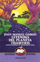 Portada LEYENDAS DEL PLANETA THARMYRIS - JOAN MANUEL GISBERT - ESPASA CALPE