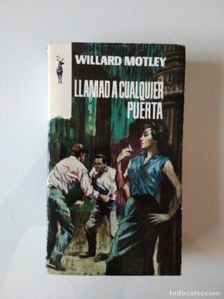 Portada LLAMAD A CUALQUIER PUERTA - WILLARD MOTLEY - EDICIONES G.P