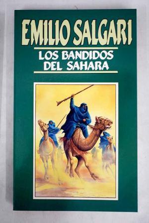 Portada LOS BANDIDOS DEL SAHARA - EMILIO SALGARI - ORBIS