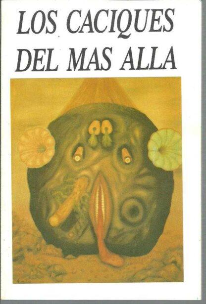 Portada LOS CACIQUES DEL MAS ALLA - EMILIO LOPEZ - ALBER