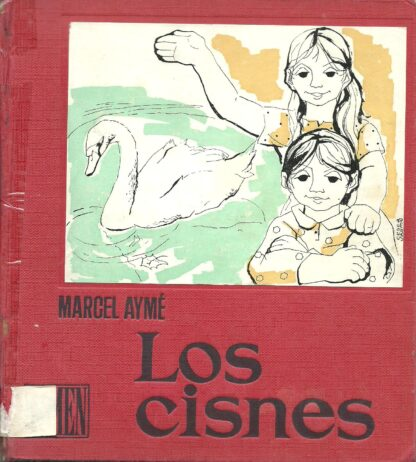 Portada LOS CISNES  LAS CAJAS DE PINTURA  LOS BUEYES - MARCEL AYME - LUMEN