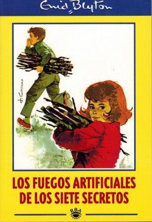 Portada LOS FUEGOS ARTIFICIALES DE LOS SIETE SECRETOS - ENID BLYTON - RBA