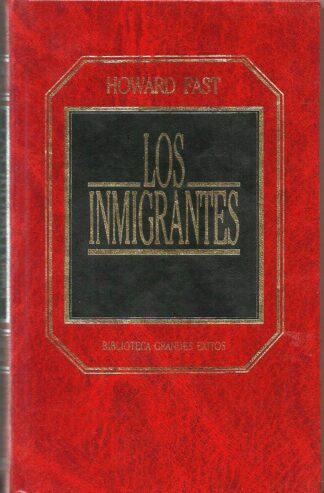 Portada LOS INMIGRANTES - HOWARD FAST - ORBIS