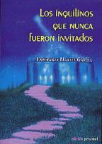 Portada LOS INQUILINOS QUE NUNCA FUERON INVITADOS - ESPERANZA MARTIN GARCIA - PERSONAL