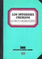 Portada LOS INTERESES CREADOS  - JACINTO BENAVENTE - SALVAT